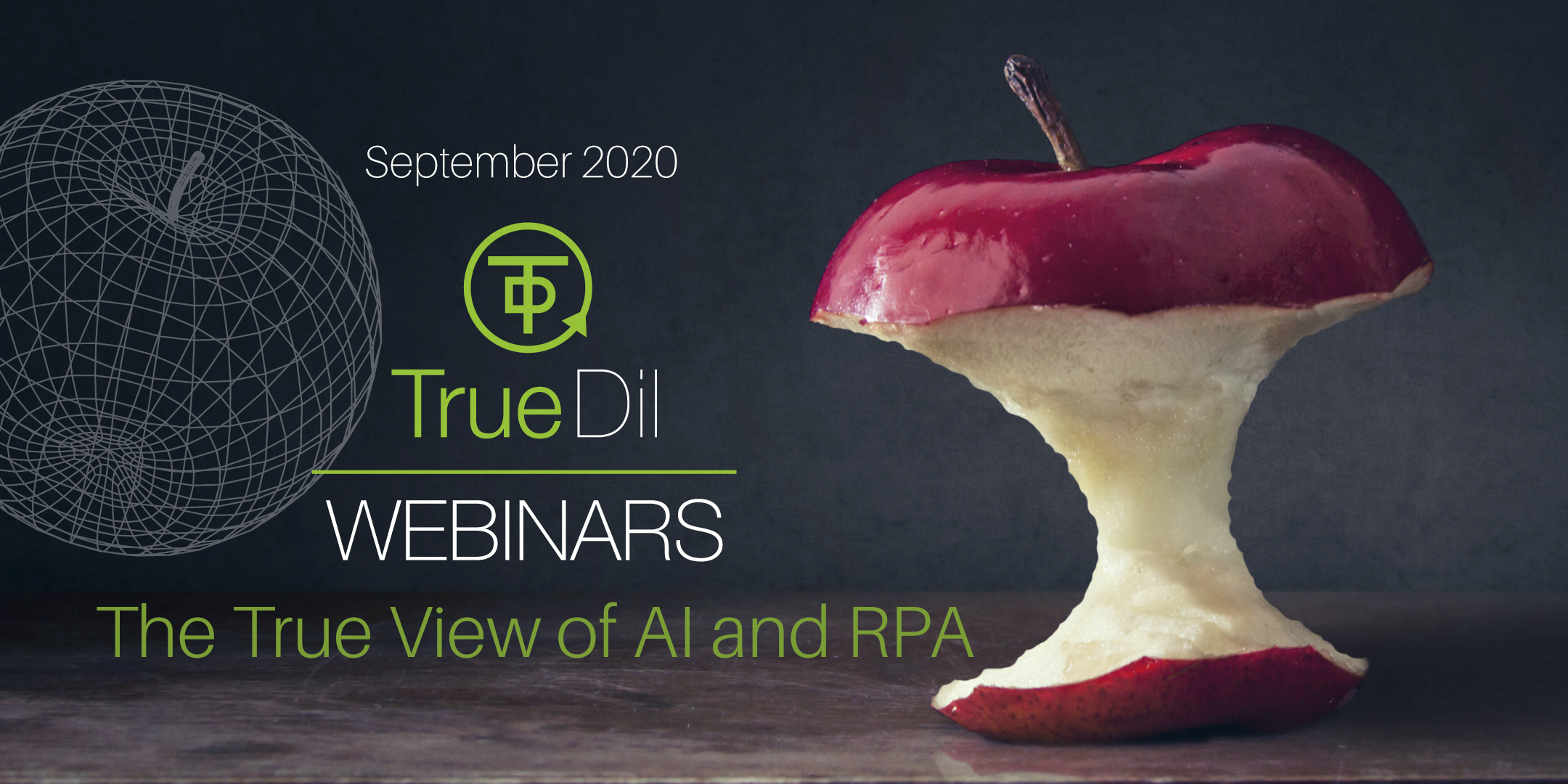 Webinar: The True View of AI & RPA
